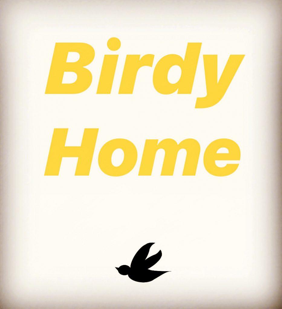 【 Birdy Home 】